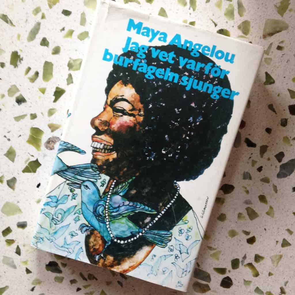 Jag vet varför burfågeln sjunger av Maya Angelou