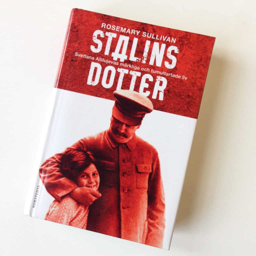 Stalins dotter av Rosemary Sullivan